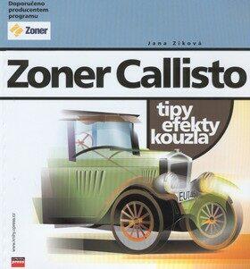 Zoner Callisto - tipy efekty kouzla - Jana Ziková