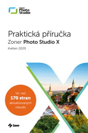 Zoner Photo Studio X – Praktická příručka (05/2020) - Matěj Liška
