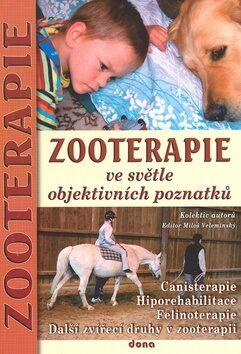Zooterapie ve světle objektivních poznatků - Miloš Velemínský