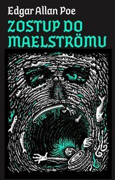 Zostup do Maelströmu - Edgar Allan Poe