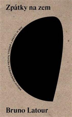 Zpátky na zem - Bruno Latour