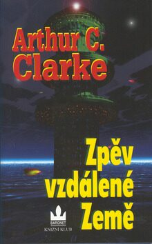 Zpěv vzdálené země - Arthur C. Clarke