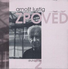 Zpověď 2 - Arnošt Lustig