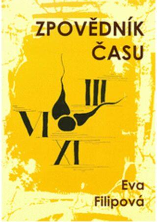 Zpovědník času - Eva Filipová