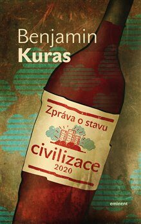 Zpráva o stavu civilizace - Benjamin Kuras