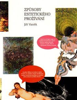 Způsoby estetického prožívání - Jiří Vaněk