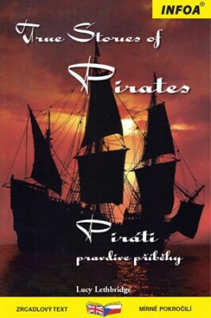 Zrcadlová četba - True Stories of Pirates (Piráti) - Leth Bridge Lucy