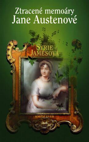 Ztracené memoáry Jane Austenové - Syrie James
