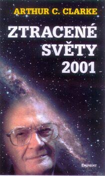 Ztracené světy 2001 - Arthur C. Clarke
