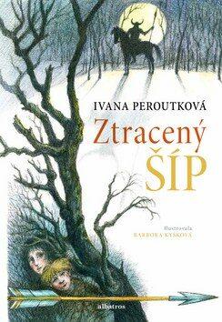 Ztracený šíp - Ivana Peroutková, Barbora Kyšková