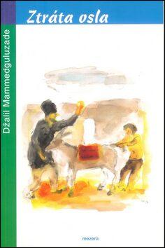 Ztráta osla - Džalil Mammedguluzade