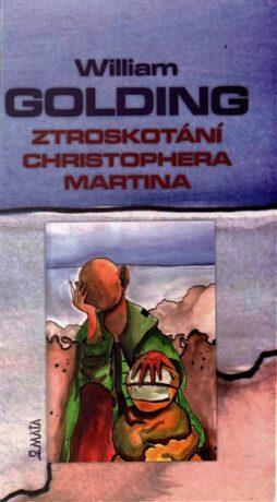 Ztroskotání Christophera Martina - William Golding, Lucie Třešňáková