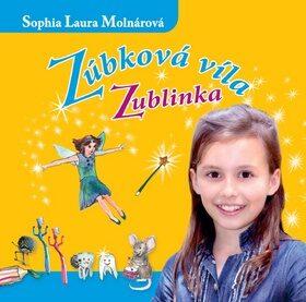 Zúbková víla Zublinka CD - Sophia Laura Molnárová