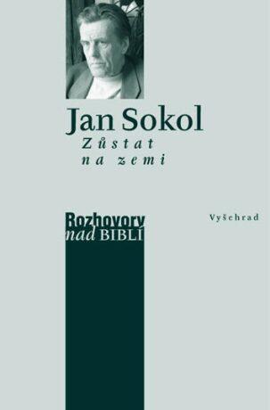 Zůstat na zemi - Jan Sokol