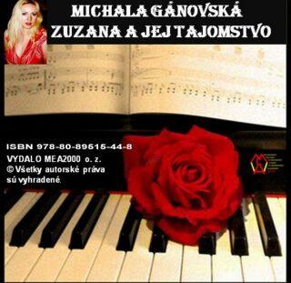 Zuzana ajej tajomstvo - Michala Gánovská