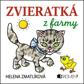 Zvieratká z farmy - Helena Zmatlíková