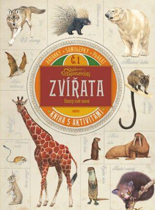 Zvířata - úžasný svět savců - kolektiv,