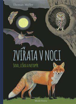 Zvířata v noci - Thomas Müller