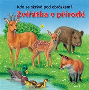 Zvířátka v přírodě – kdo se skrývá pod obrázkem? -