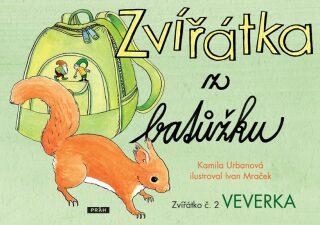 Zvířátka z baťůžku - Veverka - Kamila Urbanová