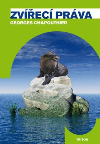Zvířecí práva - Chapouthier Georges