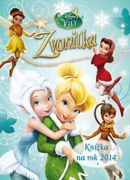 Víly - Zvonilka - Knížka na rok 2014 - Walt Disney