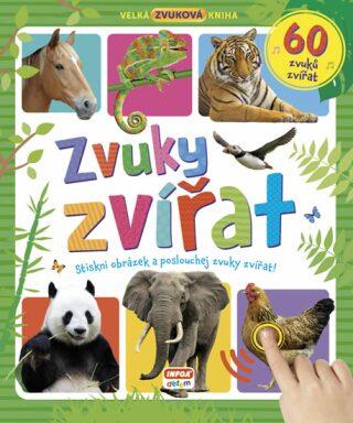 Velká zvuková kniha - Zvuky zvířat