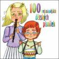 100 nejznámějších dětských písniček -