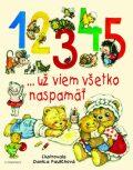 1 2 3 4 5 ... už viem všetko naspamäť - Danica Pauličková