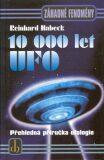 10 000 let UFO - Reinhard Habeck