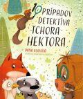 10 prípadov detektíva tchora Hektora - Dana Hlavatá