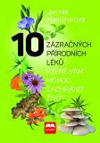 10 zázračných přírodních léků - Jarmila Mandžuková