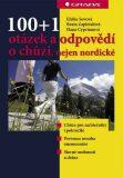 100+1 otázek a odpovědí o chůzi, nejen nordické - Eliška Sovová, ...