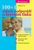 100+1 otázek a odpovědí o krevním tlaku - Eliška Sovová