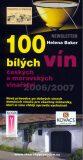 100 bílých vín 2006/2007 - Helena Baker