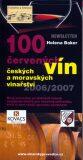 100 červených vín českých a moravských vinařství - Helena Baker