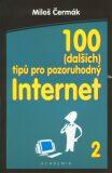100 (dalších) tipů pro pozoruhodný internet - Miloš Čermák