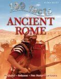 100 Facts: Ancient Rome - Fiona MacDonald