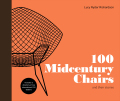 100 Midcentury Chairs: And Their Stories - Ryder Richardson