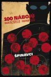 100 nábojů 12 - Špinavci - Brian Azzarello, Eduardo Risso