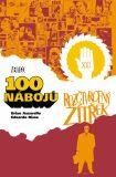100 nábojů – Rozčtvrcený zítřek - Brian Azzarello, Eduardo Risso