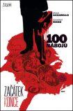 100 nábojů 11 - Začátek konce - Brian Azzarello, Eduardo Risso