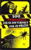 100 nebezpečí jak se jim vyhnout jak je přežít - Anna Claybourneová