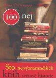100 nej Sto nejvýznamnějších knih světové historie - Hana Primusová