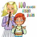 100 nejznámějších dětských písniček - Česká lidová