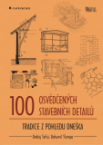 100 osvědčených stavebních detailů - Bohumil Štumpa, ...