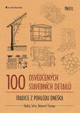 100 osvědčených stavebních detailů - Ondřej Šefců, ...
