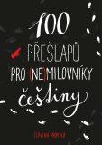 100 přešlapů pro (ne)milovníky češtiny - Červená propiska
