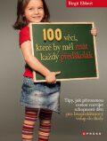 100 věcí, které by měl znát každý předškolák - Jiřina Bednářová