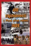 100 zajímavostí z Plzně před rokem 1989 - Petr Mazný,  Hana Zichová, ...